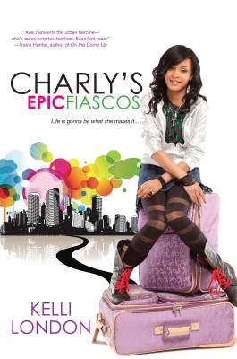 Charly's Epic Fiascos By London, Kelli