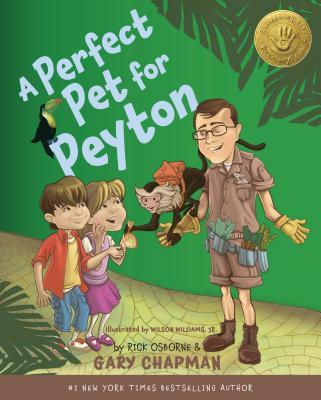 A Perfect Pet for Peyton By Chapman, Gary D./ Osborne, Rick