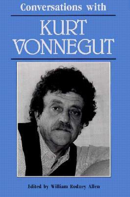 Conversations With Kurt Vonnegut By Allen, William Rodney