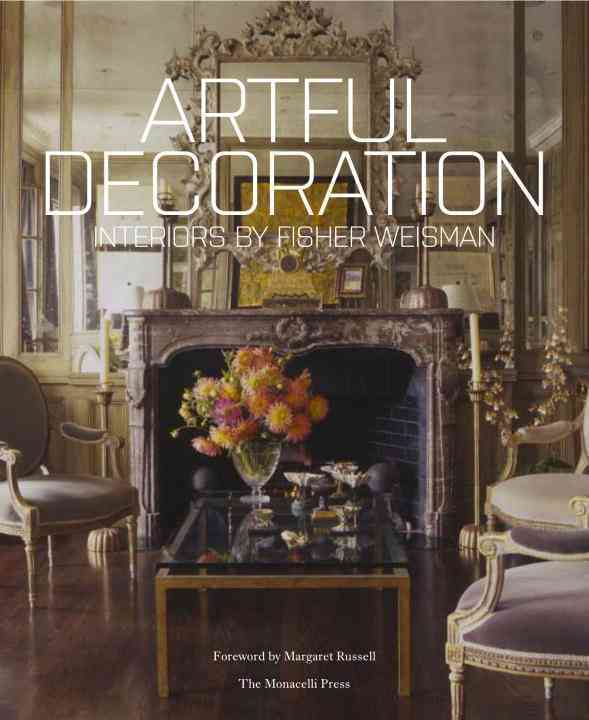 Artful Decoration By Fisher, Andrew/ Weisman, Jeffry/ Russell, Margaret (INT)